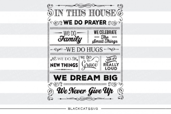 Download Free In This House Quotes Svg Graphic By Blackcatsmedia Creative for Cricut Explore, Silhouette and other cutting machines.