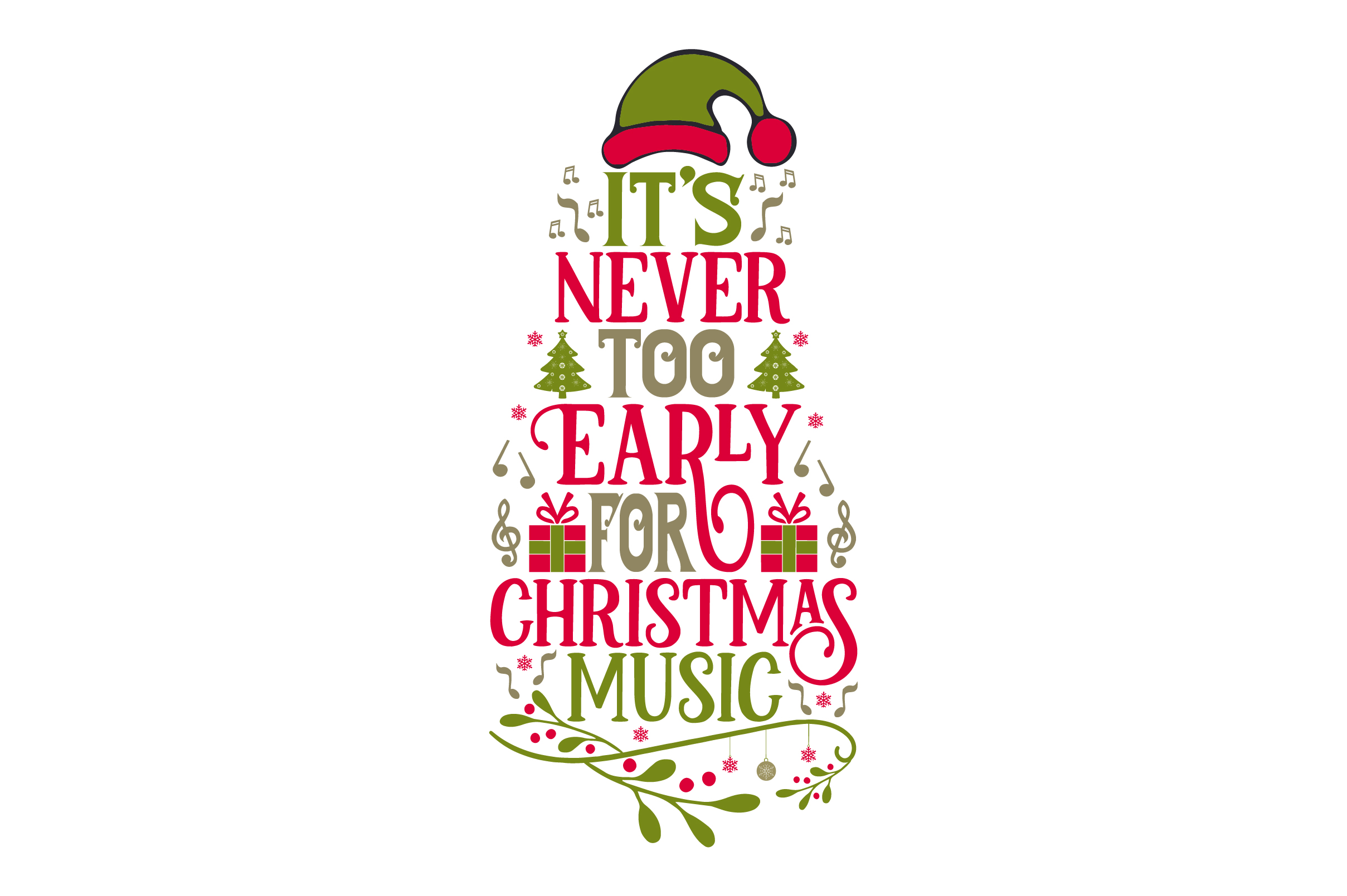 It\'s Never Too Early For Christmas Music SVG Cut file by Creative ...