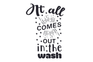 It All Comes out in the Wash Craft Design By Creative Fabrica Crafts