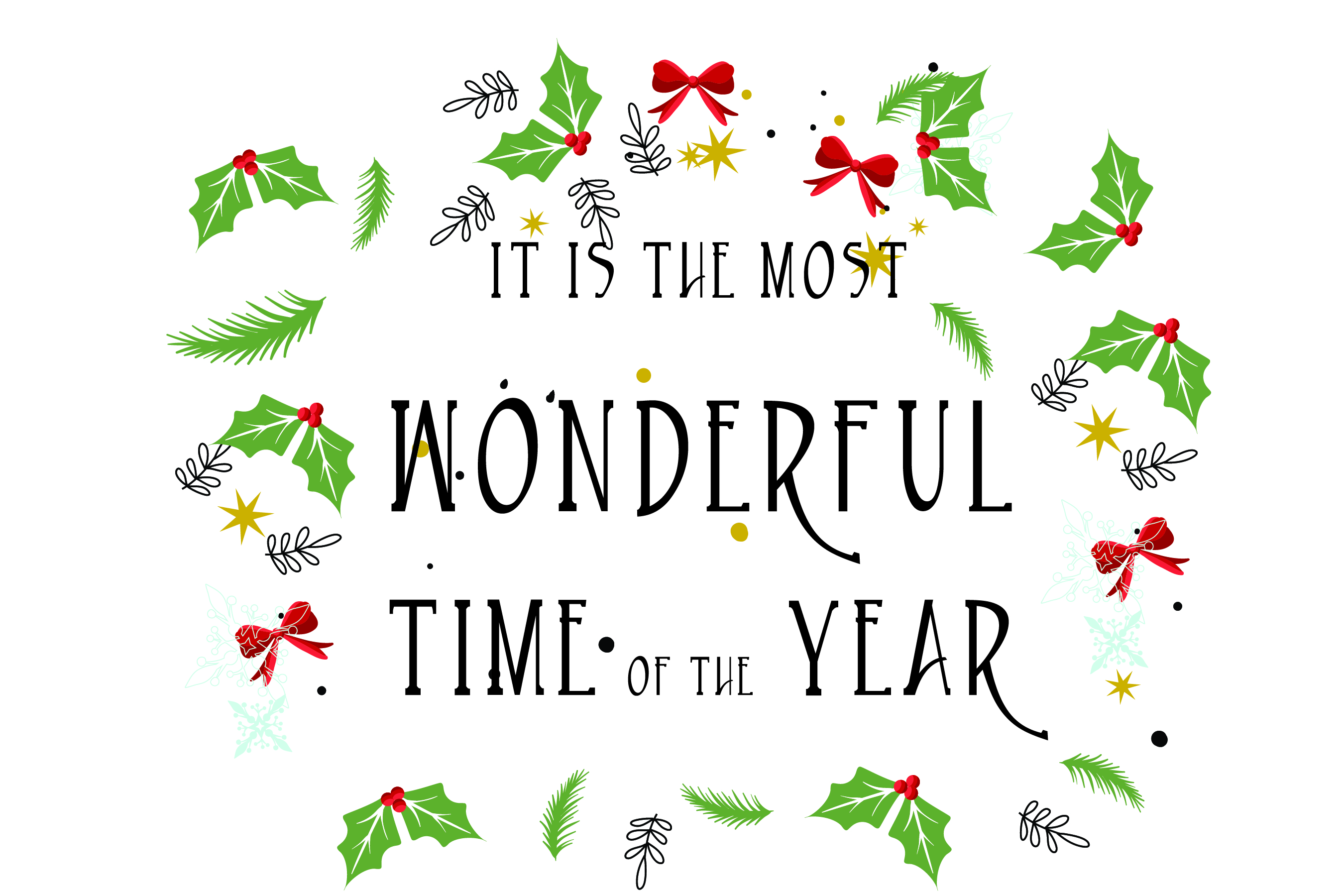 Download Free It S The Most Wonderful Time Of The Year Graphic By Bluestar for Cricut Explore, Silhouette and other cutting machines.