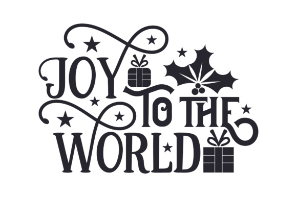 Joy to the World Gifts Christmas Craft Cut File By Creative Fabrica Crafts - Image 2