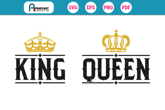 Download Free King Queen Graphic By Pinoyartkreatib Creative Fabrica for Cricut Explore, Silhouette and other cutting machines.