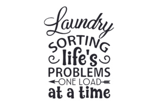 Laundry - Sorting Life's Problems One Load at a Time Craft Design By Creative Fabrica Crafts
