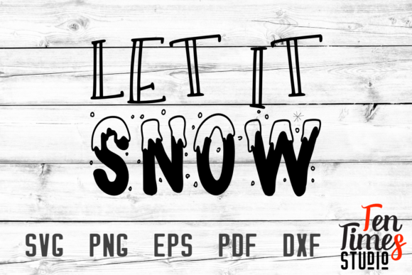 Print on Demand: Let It Snow Graphic Crafts By Ten Times Studio
