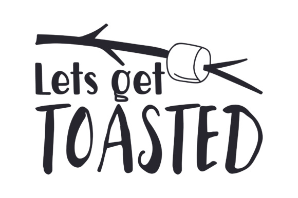 Download Free Lets Get Toasted Svg Cut File By Creative Fabrica Crafts for Cricut Explore, Silhouette and other cutting machines.
