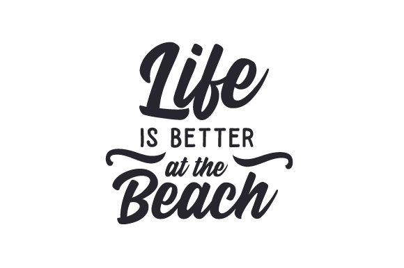 Life is Better at the Beach Summer Craft Cut File By Creative Fabrica Crafts - Image 2