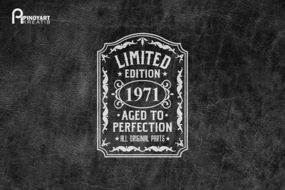 Limited Edition Aged To Perfection Graphic By Pinoyartkreatib