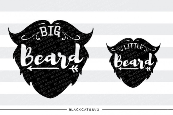 Download Free Little Beard Big Beard Svg Graphic By Blackcatsmedia Creative for Cricut Explore, Silhouette and other cutting machines.