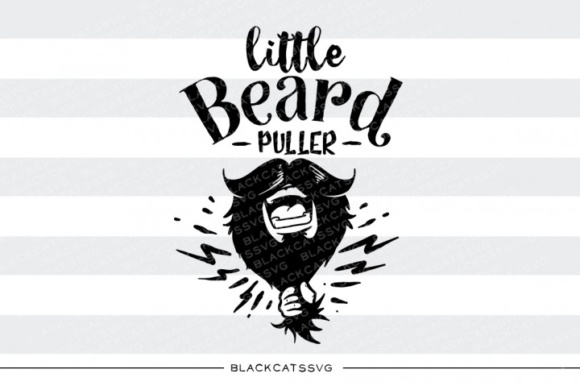 Little Beard Puller Svg Graphic Crafts By BlackCatsMedia