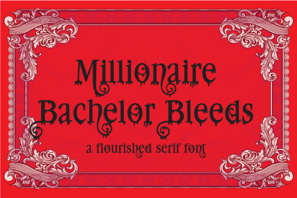 Print on Demand: Millionaire Bleeds Serif Font By Illustration Ink
