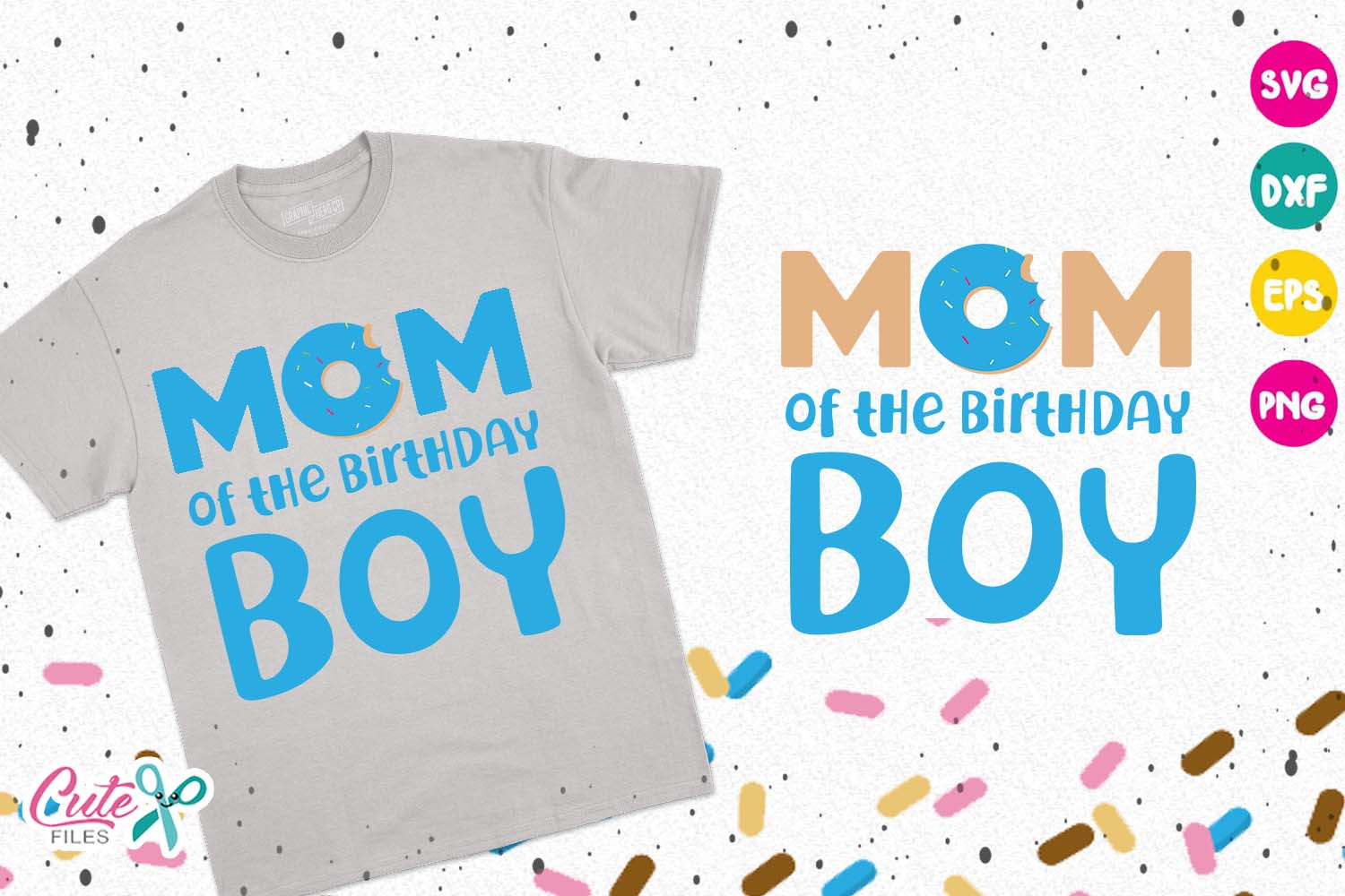 Mom Of The Birthday Boy Donut Svg Graphic By Cute Files