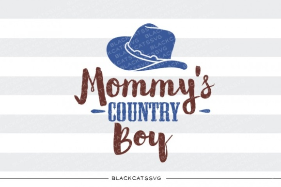 Mommy's Country Boy Graphic Crafts By BlackCatsMedia