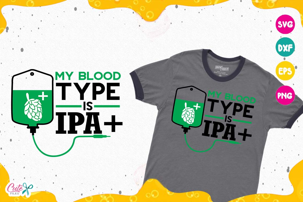 Download Free My Blood Type Graphic By Cute Files Creative Fabrica for Cricut Explore, Silhouette and other cutting machines.