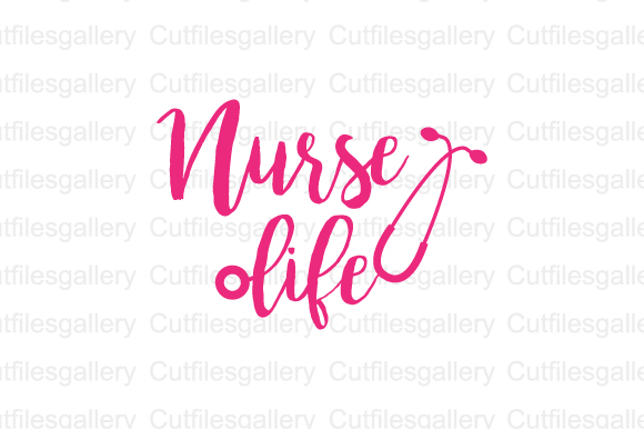 Download Free Nurse Life Graphic By Cutfilesgallery Creative Fabrica for Cricut Explore, Silhouette and other cutting machines.