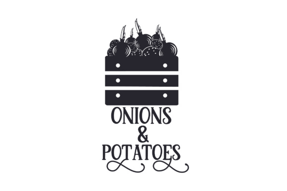 Download Free Onions Potatoes Svg Cut File By Creative Fabrica Crafts for Cricut Explore, Silhouette and other cutting machines.