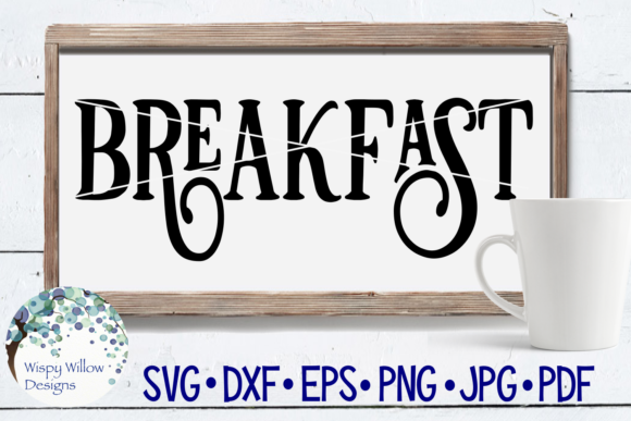 Download Free Retro Breakfast Sign Graphic By Wispywillowdesigns Creative for Cricut Explore, Silhouette and other cutting machines.