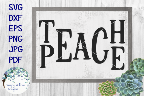 Download Free Teach Peace Graphic By Wispywillowdesigns Creative Fabrica for Cricut Explore, Silhouette and other cutting machines.