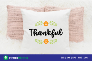 Download Free Thankful Printable Graphic By Powervector Creative Fabrica for Cricut Explore, Silhouette and other cutting machines.