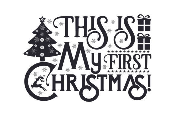 This is My First Christmas Cut File Download