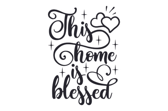 This Home is Blessed Home Craft Cut File By Creative Fabrica Crafts