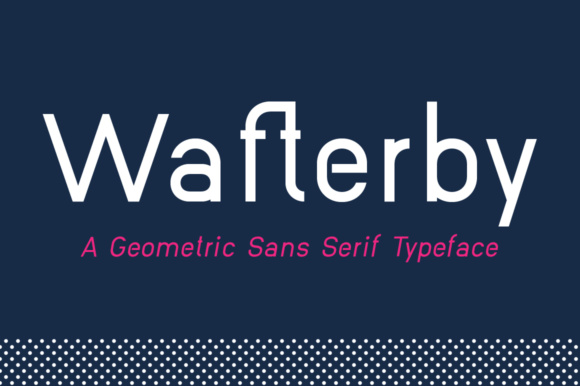 Print on Demand: Wafterby Family Sans Serif Font By paramajandesign