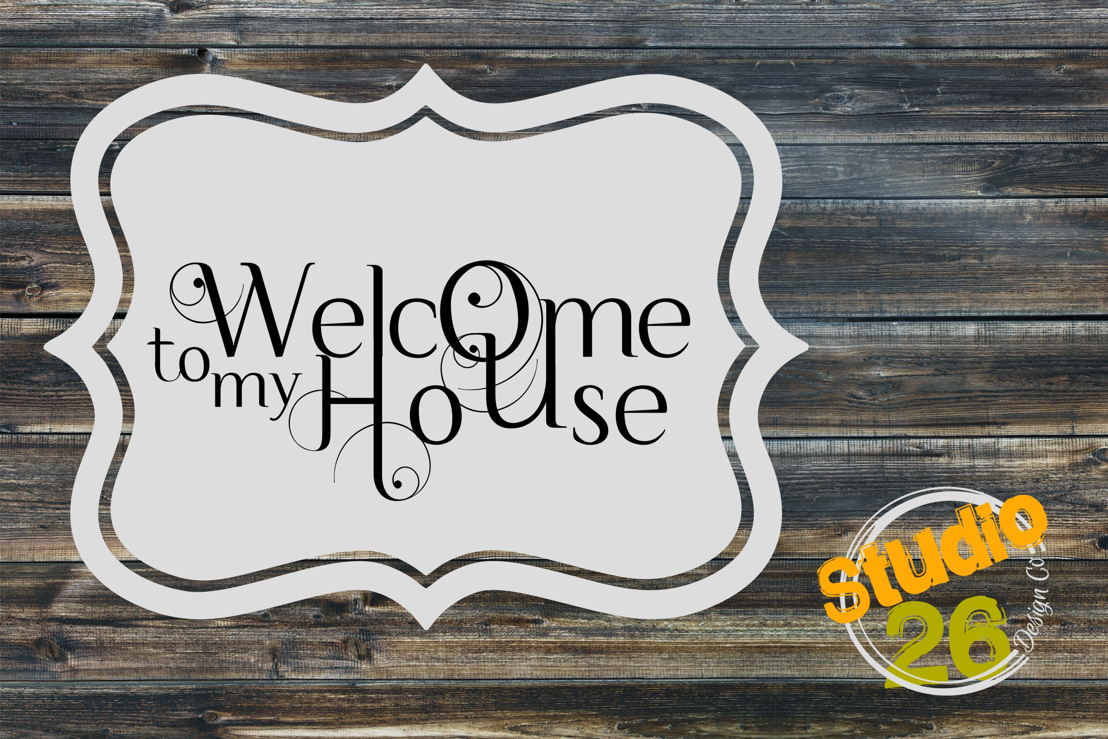 Download Free Welcome To My House Graphic By Studio 26 Design Co Creative for Cricut Explore, Silhouette and other cutting machines.