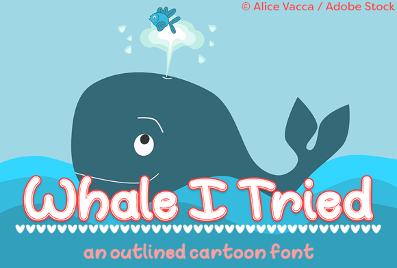 Print on Demand: Whale I Tried Script & Handwritten Font By Misti