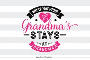 What Happens at Grandma's Svg Graphic By sssilent_rage
