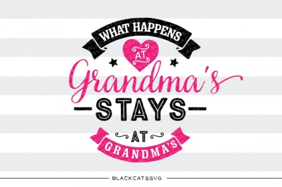 Download Free What Happens At Grandma S Svg Graphic By Blackcatsmedia for Cricut Explore, Silhouette and other cutting machines.