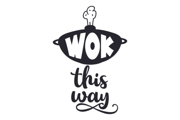 Download Free Wok This Way Svg Cut File By Creative Fabrica Crafts Creative for Cricut Explore, Silhouette and other cutting machines.