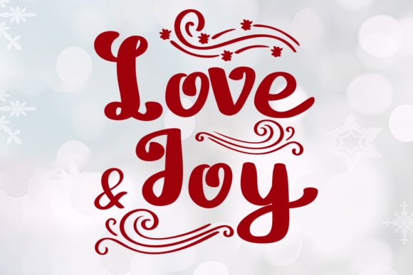 Print on Demand: Love and Joy Script & Handwritten Font By Lickable Pixels