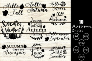 Download Free Fall Quotes Graphic By Crafty Yamini Creative Fabrica for Cricut Explore, Silhouette and other cutting machines.