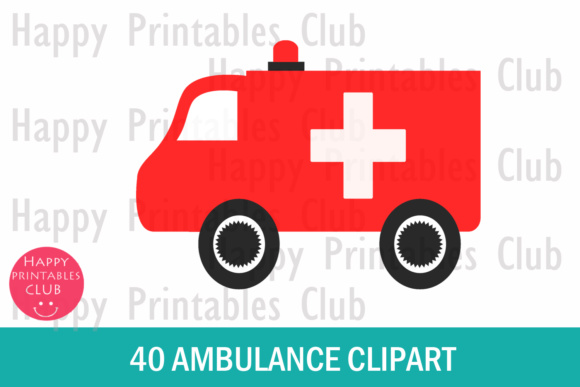 Download Free 40 Ambulance Clipart Set Graphic By Happy Printables Club for Cricut Explore, Silhouette and other cutting machines.