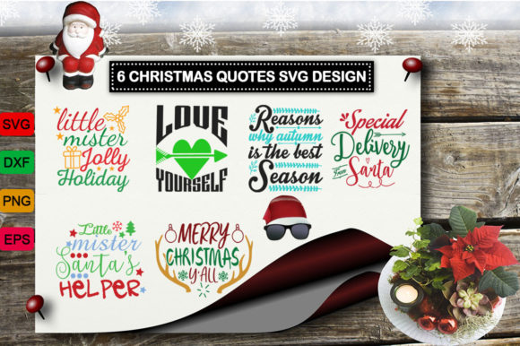 Download Free 6 Christmas Quotes Design Bundle Graphic By Design Palace for Cricut Explore, Silhouette and other cutting machines.