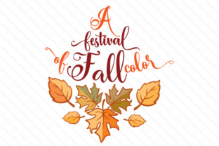 A Festival of Fall Color Fall Craft Cut File By Creative Fabrica Crafts