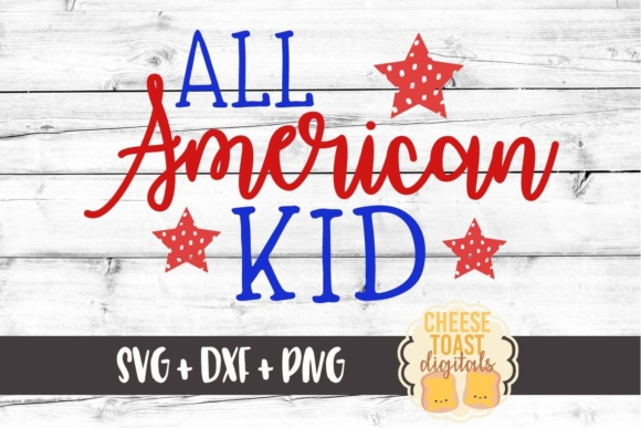 Download Free All American Kid Fourth Of July Svg File Graphic By for Cricut Explore, Silhouette and other cutting machines.