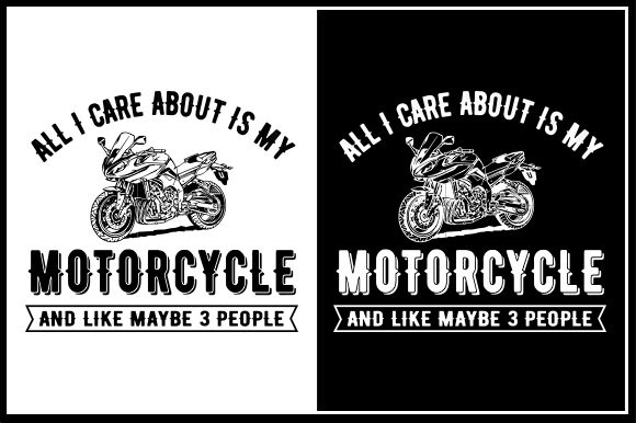 Print on Demand: All I Care About is My Motorcycle and Like Maybe 3 People Graphic Crafts By Zaibbb