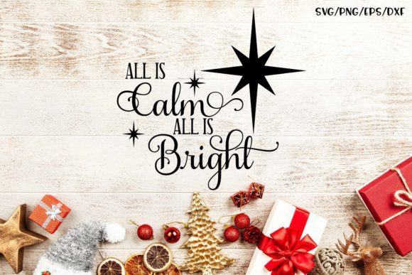All Is Calm All Is Bright Graphic By Sheryl Holst Creative