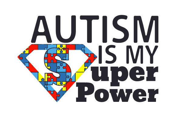 Autism is My Super Power Awareness Craft Cut File By Creative Fabrica Crafts - Image 1