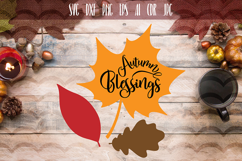 Download Free Autumn Blessed Graphic By Vector City Skyline Creative Fabrica for Cricut Explore, Silhouette and other cutting machines.