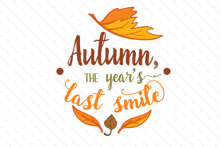 Autumn the Years Last Smile Fall Craft Cut File By Creative Fabrica Crafts