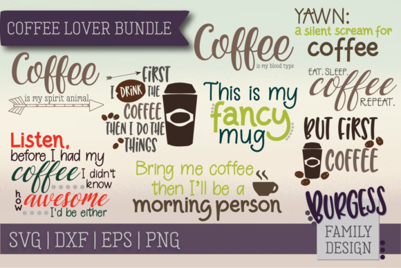 Coffee Lovers Bundle Graphic Crafts By burgessfamilydesign