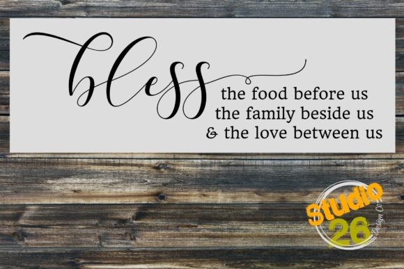 Download Free Bless The Food Family Love Graphic By Studio 26 Design Co Creative Fabrica for Cricut Explore, Silhouette and other cutting machines.