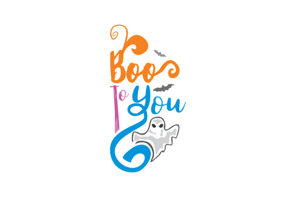 Print on Demand: Boo to You Graphic Crafts By TheLucky