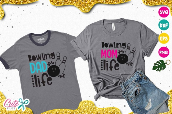 Download Free Bowling Mom Dad Life Svg Graphic By Cute Files Creative Fabrica for Cricut Explore, Silhouette and other cutting machines.