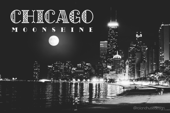 Chicago Moonshine Display Font By Roland Hüse