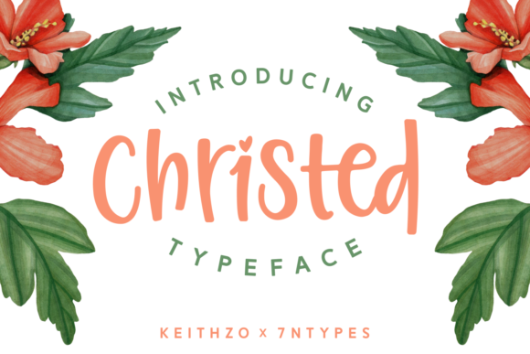 Print on Demand: Christed Script & Handwritten Font By Keithzo (7NTypes)