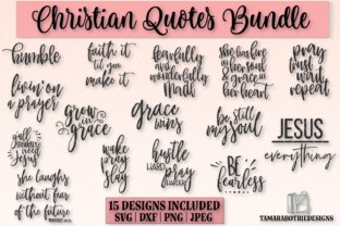 Download Free Christian Quotes Bundle Graphic By Tamarabotriedesigns for Cricut Explore, Silhouette and other cutting machines.