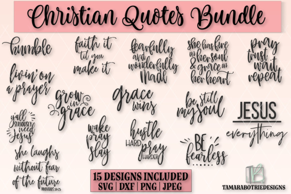 Christian Quotes Bundle Graphic Crafts By tamarabotriedesigns