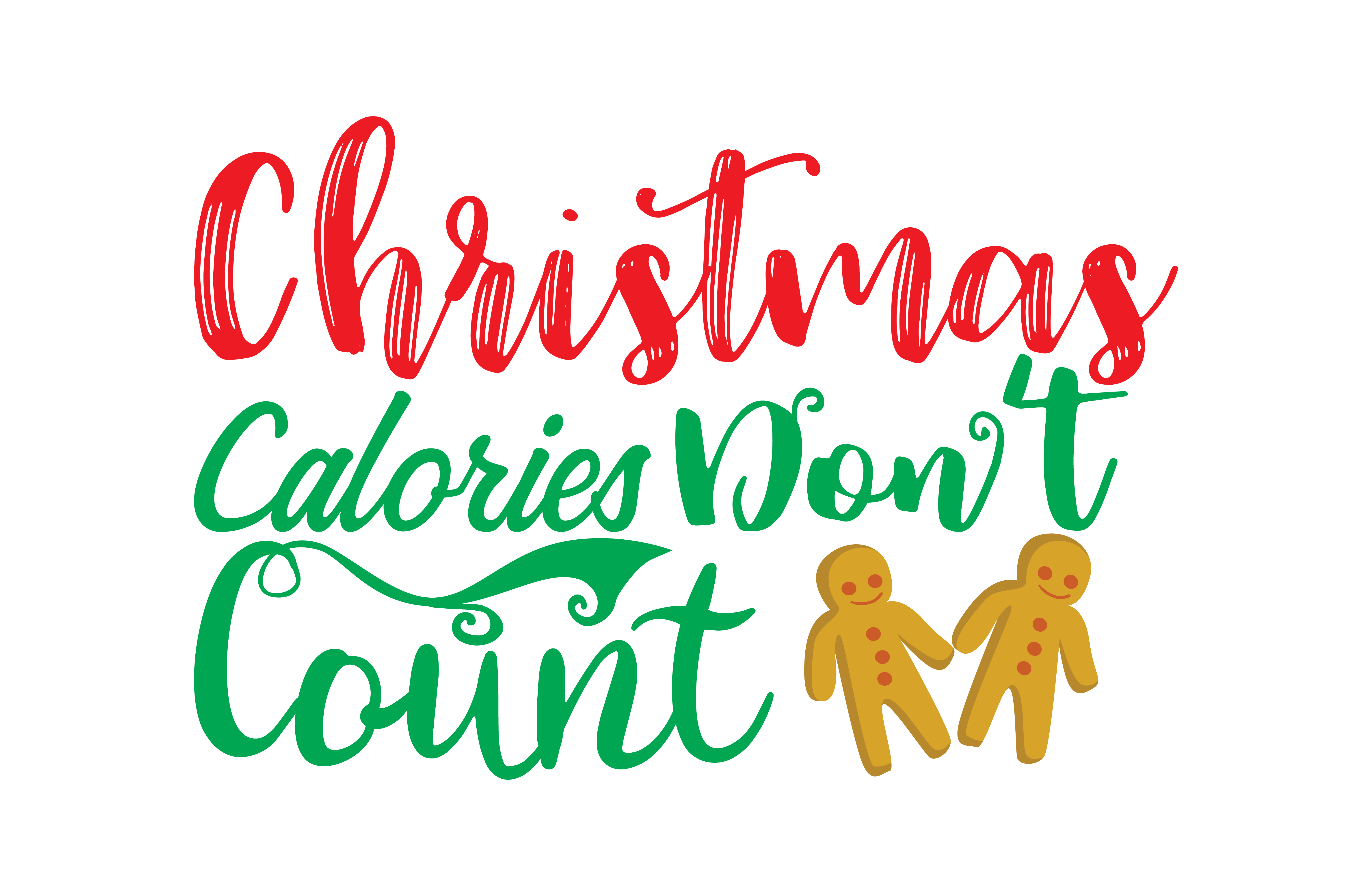 Download Free Christmas Calories Don T Count Graphic By Thelucky Creative for Cricut Explore, Silhouette and other cutting machines.